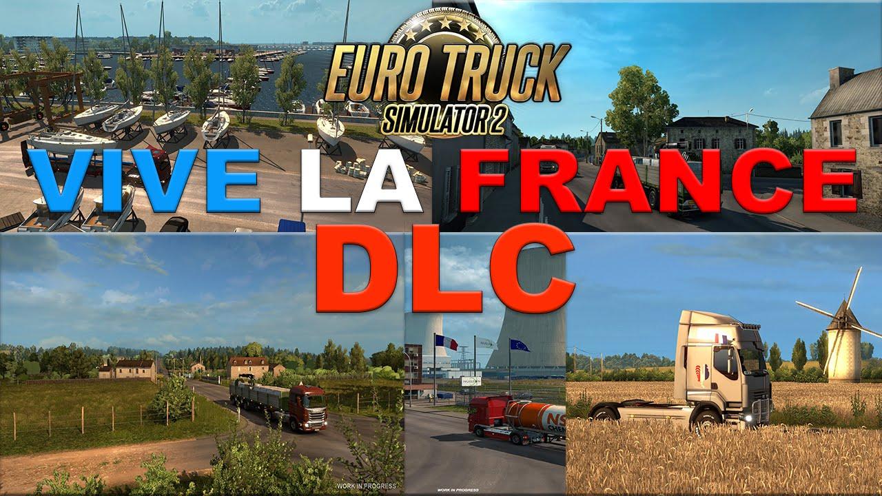 vive la france dlc was released ets2 mods euro truck. Black Bedroom Furniture Sets. Home Design Ideas