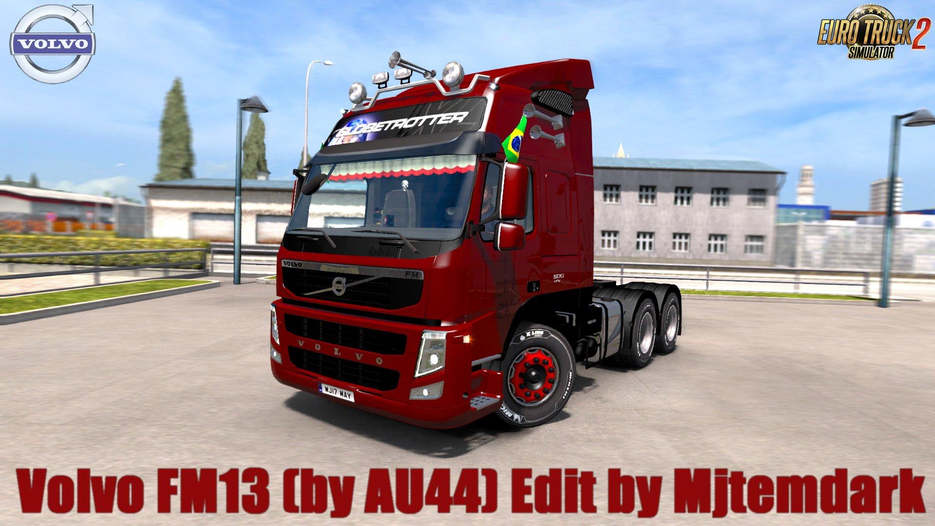 Volvo FM13 2009 (by AU44) v4.7 Edit by Mjtemdark (1.36.x)