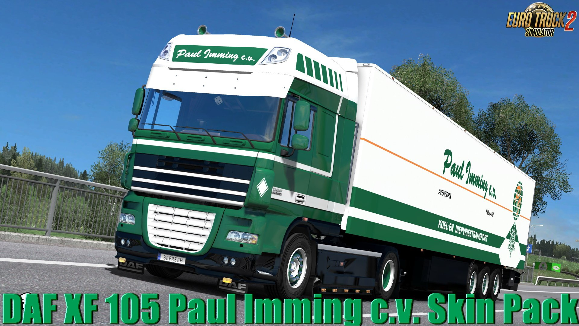 Paul Imming c.v. Combo Skin for DAF XF 105 + Trailer v1.0 by Bepreeh (1.31.x)