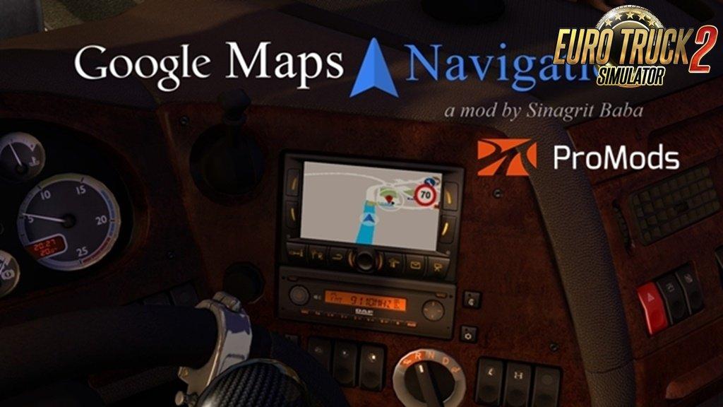 Google Maps Navigation for ProMods v1.9 (1.34.x)