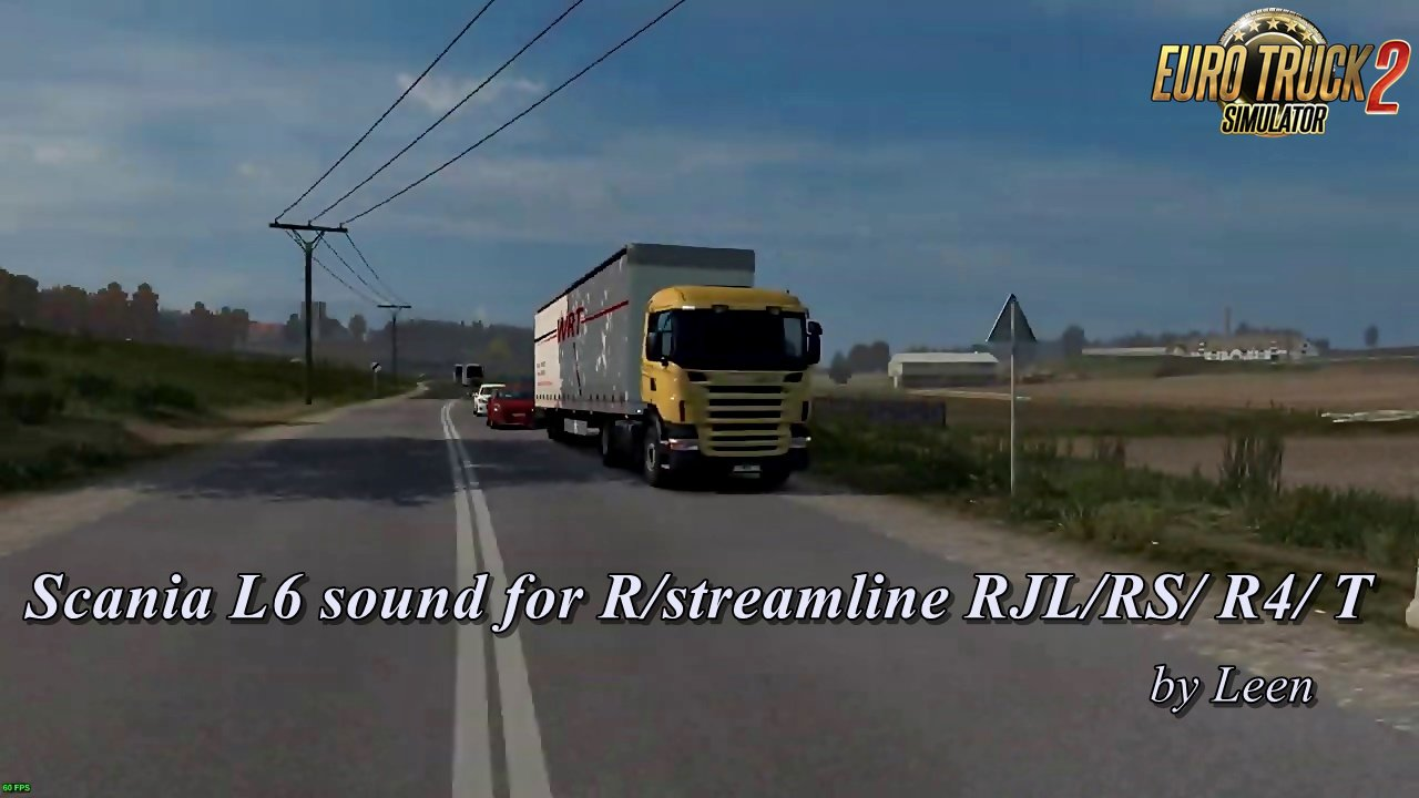 Scania L6 sound for R/streamline RJL/RS/ R4/ T by Leen