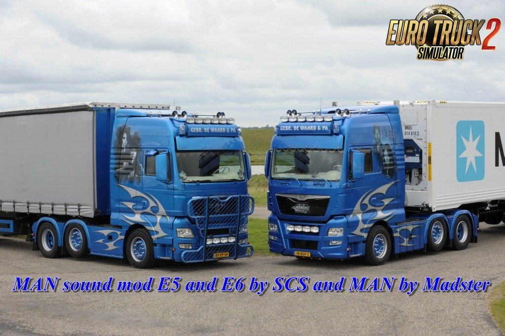MAN sound mod E5 and E6 by SCS and MAN by Madster for Ets2