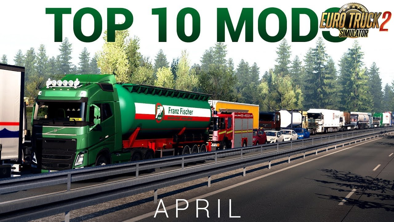 TOP 10 ETS2 Mods for April (1.34.x) - Euro Truck Simulator 2
