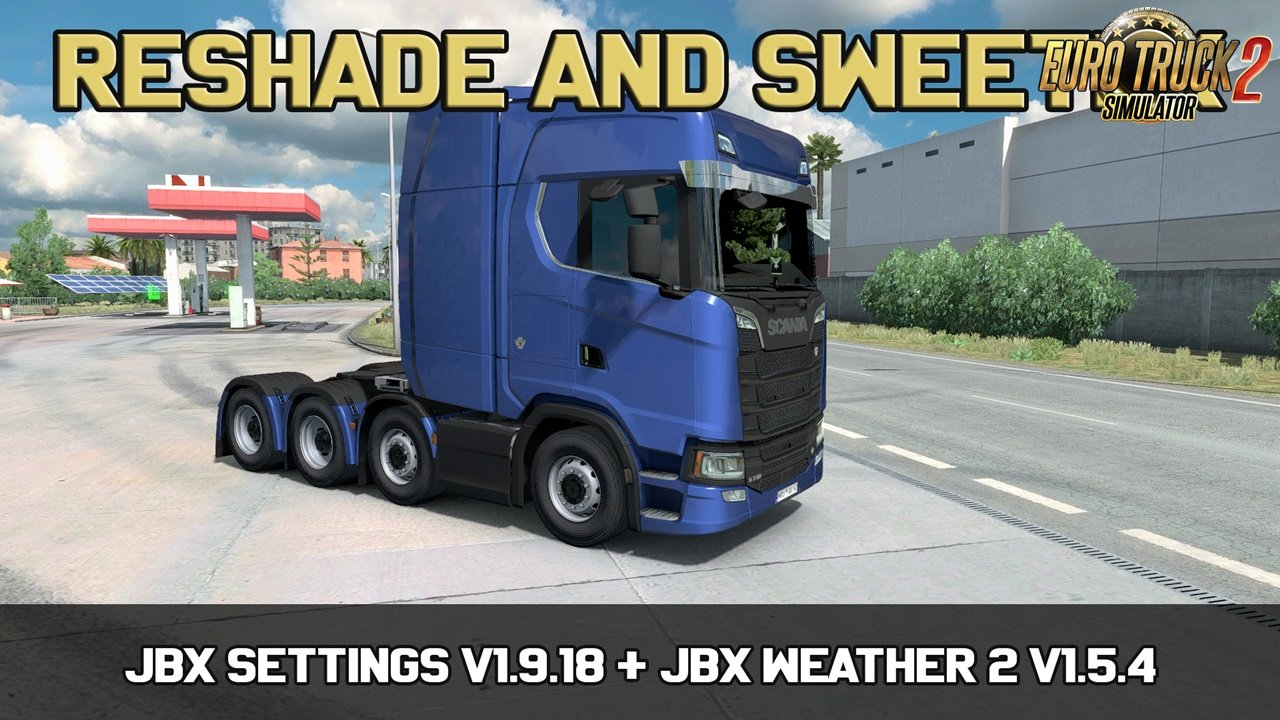 JBX Settings v 1.9.18 Reshade and SweetFX for Ets2
