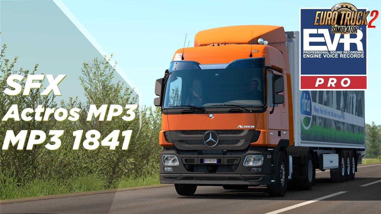 Mercedes Benz Actros MP3 1841 Engine Voice Records - ETS2