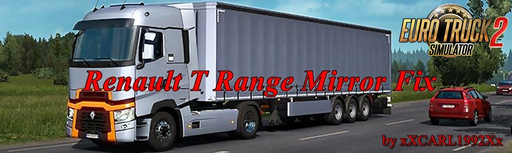Renault T Range Mirror Fix for Ets2