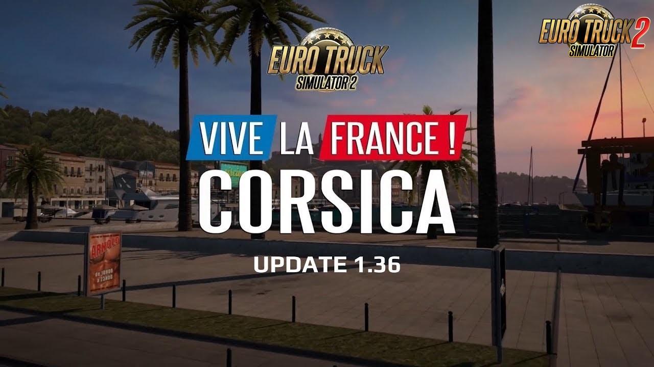 Vive la France Corsica - Euro Truck Simulator 2