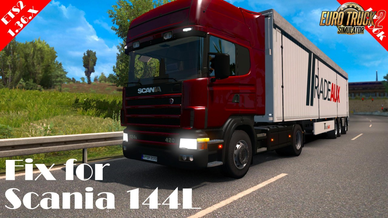 Scania 144L and FIX (1.36.x)